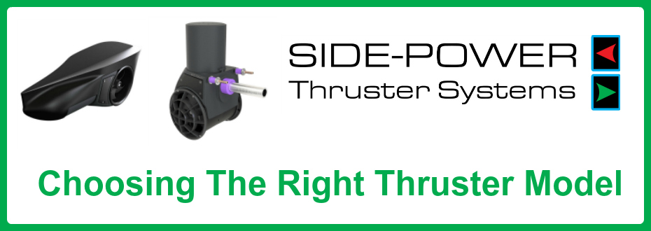 Choosing the Right Thruster Model
